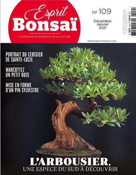 Esprit Bonsaï n°109 Décembre 2020 - Janvier 2021